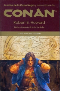 La Reina de la Costa Negra y Otros Relatos de Conan (Robert E. Howard)