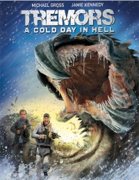Tremors: A Cold Day in Hell nos presenta su tráiler